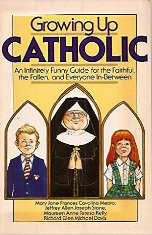 Category: Growing Up Catholic